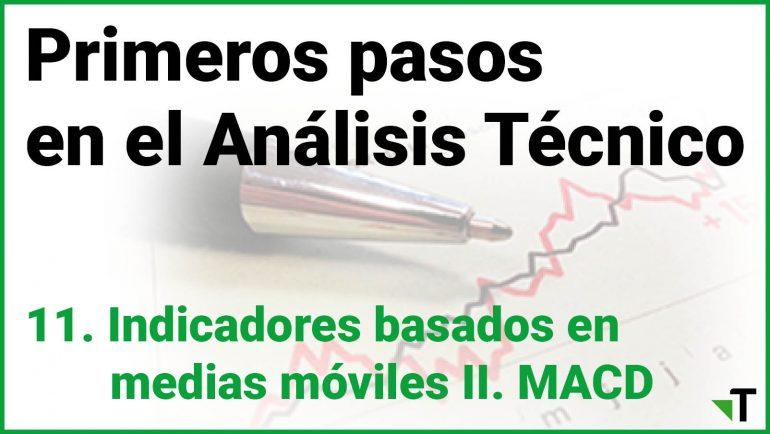 Indicadores Basados En Medias Móviles II: MACD