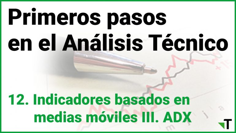 Indicadores Basados En Medias Móviles: ADX