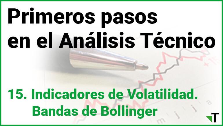 Indicadores De Volatilidad. Bandas De Bollinger