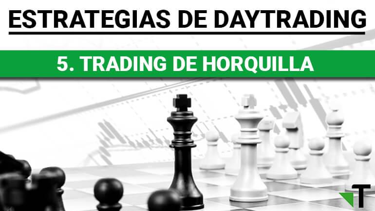 Estrategia: Trading De Horquilla